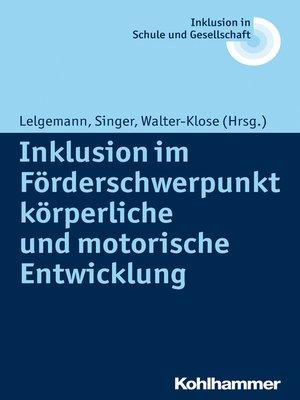 cover image of Inklusion im Förderschwerpunkt körperliche und motorische Entwicklung