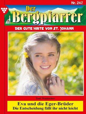 cover image of Der Bergpfarrer 247 – Heimatroman