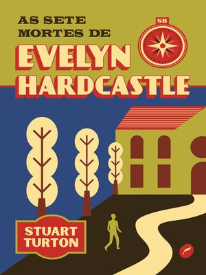 cover image of As sete mortes de Evelyn Hardcastle