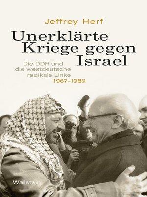 cover image of Unerklärte Kriege gegen Israel