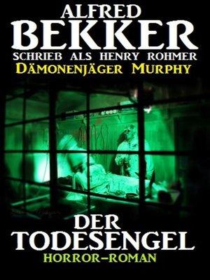 cover image of Der Todesengel (Dämonenjäger Murphy)