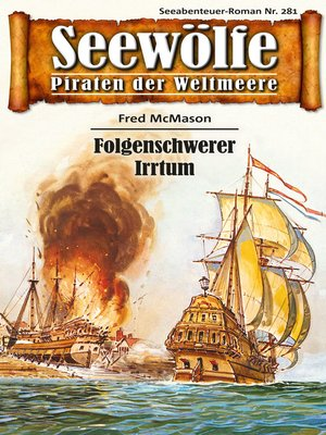 cover image of Seewölfe--Piraten der Weltmeere 281