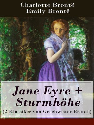 cover image of Jane Eyre + Sturmhöhe (2 Klassiker von Geschwister Brontë)