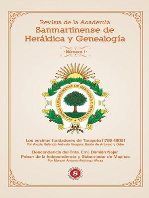 cover image of Revista de la Academia Sanmartinense de Heráldica y Genealogía N° 1