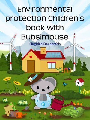 cover image of Bubsimouse Protects Nature