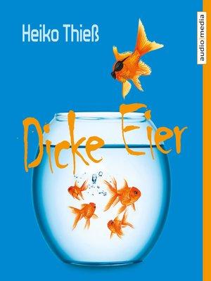 cover image of Dicke Eier