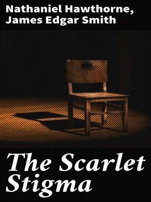 cover image of The Scarlet Stigma