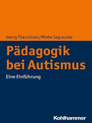cover image of Pädagogik bei Autismus