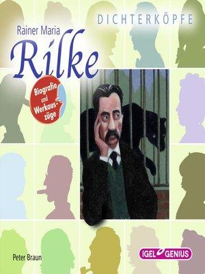 cover image of Dichterköpfe. Rainer Maria Rilke