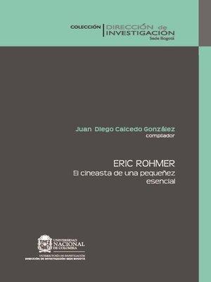 cover image of Eric Rohmer. El cineasta de una pequeñez esencial