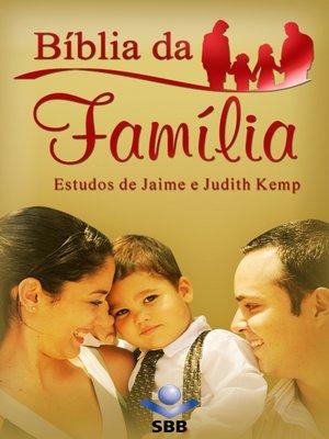 cover image of Bíblia da Família--Nova Tradução na Linguagem de Hoje