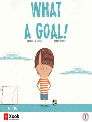 cover image of What a goal!