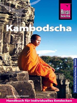 cover image of Reise Know-How Reiseführer Kambodscha