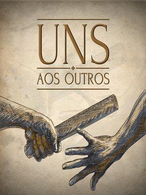 cover image of Uns aos outros (Revista do aluno)