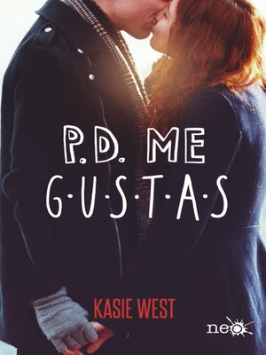 cover image of P.D. Me gustas