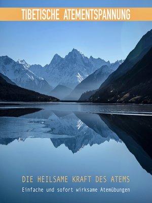 cover image of Tibetische Atementspannung