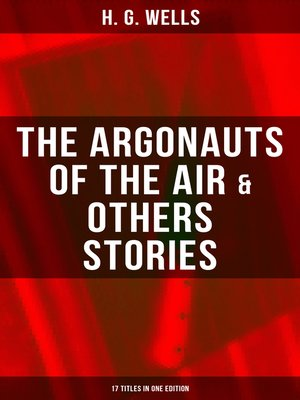 cover image of The Argonauts of the Air & Others Stories--17 Titles in One Edition