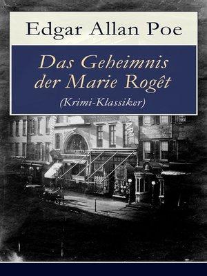 cover image of Das Geheimnis der Marie Rogêt (Krimi-Klassiker)
