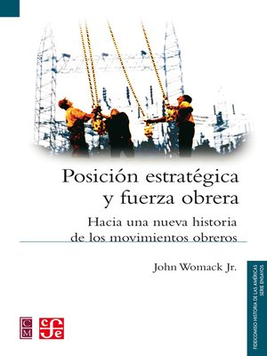 cover image of Posición estratégica y fuerza obrera