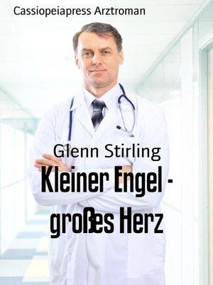 cover image of Kleiner Engel--großes Herz