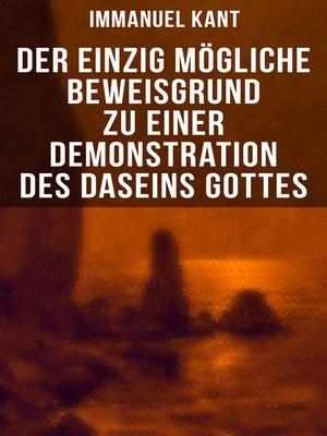 cover image of Der einzig mögliche Beweisgrund zu einer Demonstration des Daseins Gottes