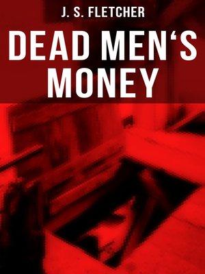 cover image of Dead Men's Money