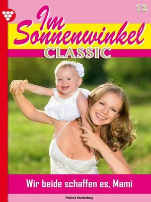 cover image of Im Sonnenwinkel Classic 12 – Familienroman