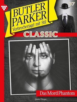 cover image of Butler Parker Classic 37 – Kriminalroman