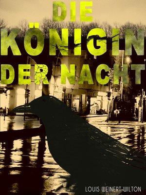 cover image of Die Königin der Nacht