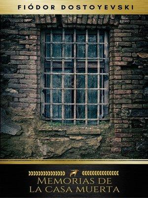 cover image of Memorias de la casa muerta
