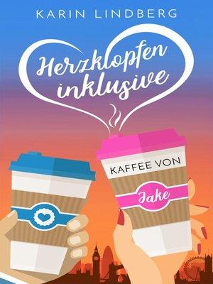 cover image of Herzklopfen inklusive--Kaffee von Jake