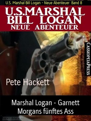 cover image of Marshal Logan--Garnett Morgans fünftes Ass