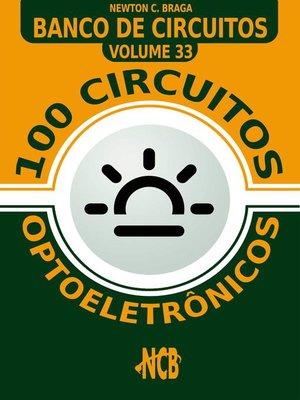 cover image of 100 Circuitos optoeletrônicos