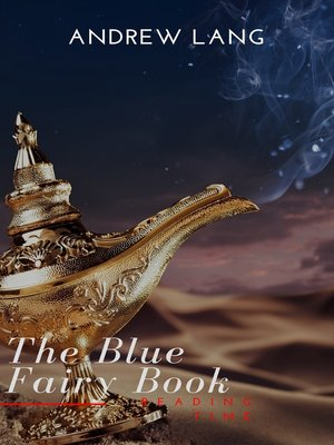 cover image of The Blue Fairy Book  (Aladdin and the Wonderful Lamp, Beauty and the Beast, Hansel and Grettel....)