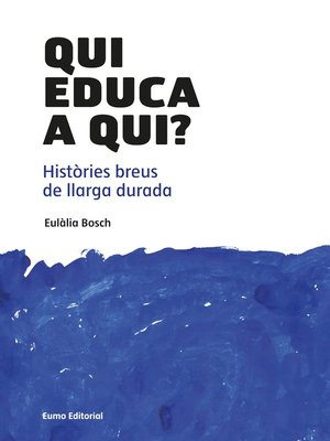 cover image of Qui educa a qui?