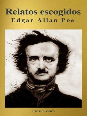 cover image of Relatos escogidos ( AtoZ Classics )