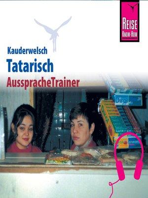 cover image of Reise Know-How Kauderwelsch AusspracheTrainer Tatarisch