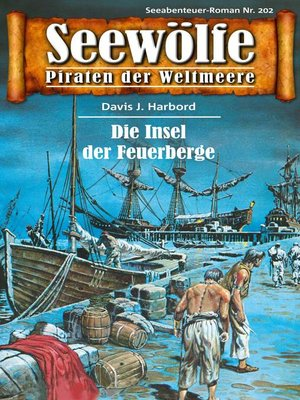 cover image of Seewölfe--Piraten der Weltmeere 202