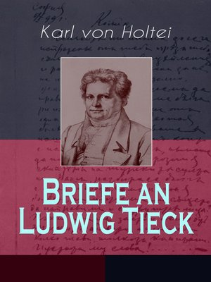 cover image of Briefe an Ludwig Tieck (Band 1 bis 4)