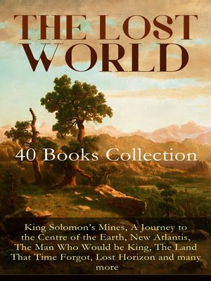 cover image of The Lost World--40 Books Collection