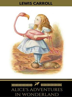 cover image of Alice's Adventures in Wonderland (Golden Deer Classics)