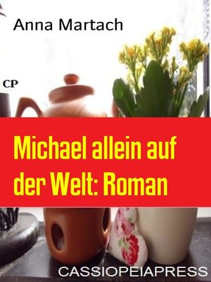 cover image of Michael allein auf der Welt