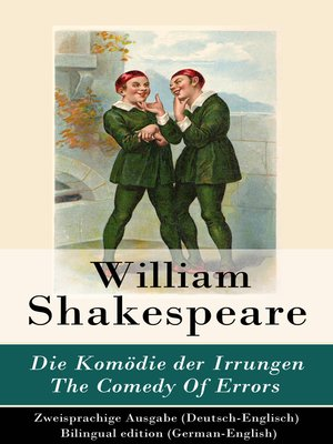 cover image of Die Komödie der Irrungen / the Comedy of Errors--Zweisprachige Ausgabe (Deutsch-Englisch) / Bilingual edition (German-English)
