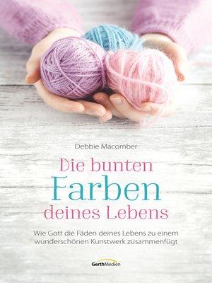 cover image of Die bunten Farben deines Lebens