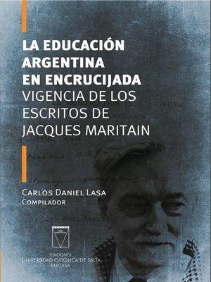 cover image of La educación argentina en encrucijada