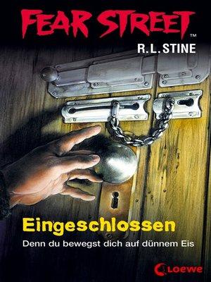cover image of Fear Street 53--Eingeschlossen