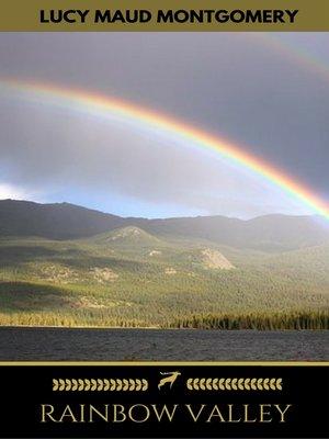 cover image of Rainbow Valley (Golden Deer Classics)