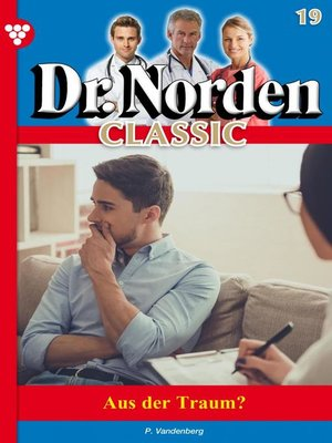 cover image of Dr. Norden Classic 19 – Arztroman