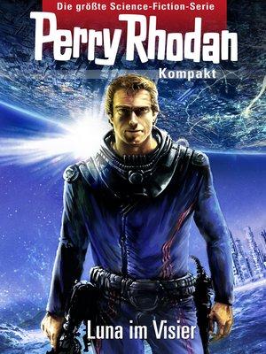 cover image of Perry Rhodan Kompakt 1