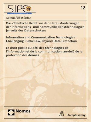cover image of Das öffentliche Recht vor den Herausforderungen der Informations- und Kommunikationstechnologien jenseits des Datenschutzes / Information and Communication Technologies Challenging Public Law, Beyond Data Protection / Le droit public au défi des tech